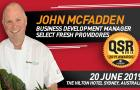 Select Fresh Providores business development manager John McFadden joins the QSR Media Sandhurst Conference