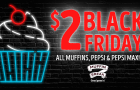 Muffin Break to celebrate Black Friday with $2 deals